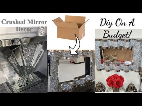 CRUSHED MIRROR DIY HOME DECOR| EXPENSIVE LOOKING ROOM DECOR FOR LESS!